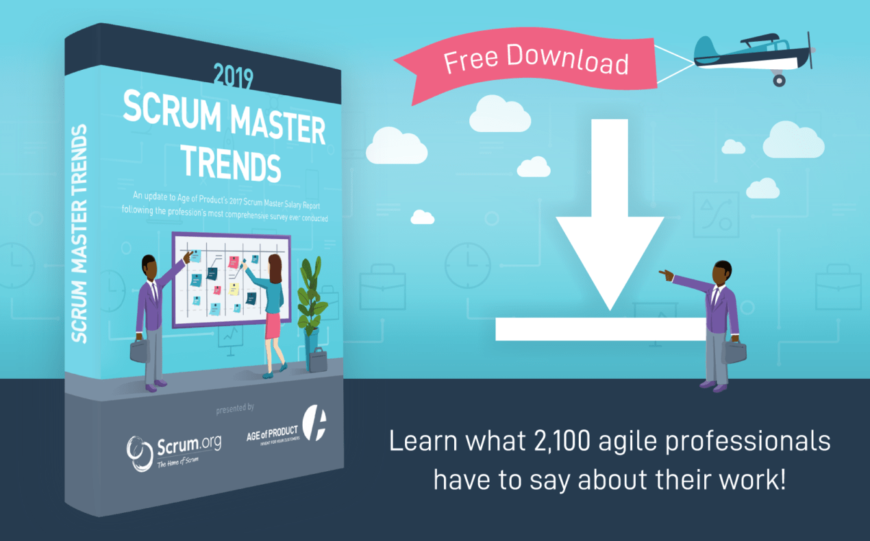 Download the Scrum Master Trends Report 2019 by Scrum.org and Age-of-Product.com